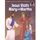 Jesus Visits Mary and Martha (Arch Books)