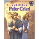 Night Peter Cried (Arch Books)