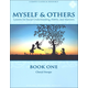 Myself & Others Book One