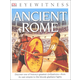 Ancient Rome (Eyewitness Book)