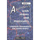 Adventures with Atoms & Molecules Book 1 Chemistry Experiments