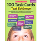 100 Task Cards: Text Evidence