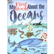 My First Book About the Oceans Coloring Book