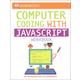 DK Workbook: Computer Coding with JavaScript Workbook