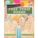 Read, Recite, and Write Free Verse Poems (Poet's Workshop)