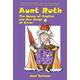 Aunt Ruth The Queen of English and Her Reign of Error