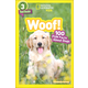 Woof! 100 Fun Facts About Dogs (National Geographic Reader Level 3)