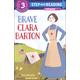 Brave Clara Barton (Step into Reading Level 3)