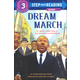 Dream March (Step into Reading Level 3)