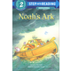 Noah's Ark (Step into Reading Level 2)
