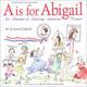 A is for Abigail:Almanac Amzng American Women