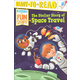 Stellar Story of Space Travel - History of Fun Stuff (Ready-to-Read Level 3)