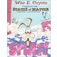 Splat! Wile E. Coyote Exprmnt w/States Matter