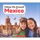 Follow Me Around Mexico