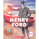 Henry Ford (Rookie Biography)