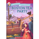 Boston Tea Party (American Girl: Real Stories From My Time)