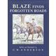 Blaze Finds Forgotten Roads