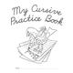 My Cursive Practice Book
