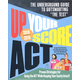 Up Your Score ACT 2018-2019: The Underground Guide to Outsmarting