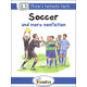 Jolly Phonics Decodable Readers Level 4 Phonic's Fantastic Facts - Soccer and more nonfiction