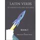 Verbs: To Infinitives & Beyond Book I