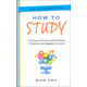 How to Study (25th Anniversary Edition)