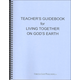 Social Studies 300 Living Together on God's Earth Teacher's Guide (Textbook Method)