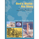 Social Studies Grade 7 Textbook: God's World - His Story