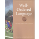 Well-Ordered Language Level 3A Student Book