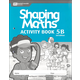 Shaping Maths Activity Book 5B 3rd Edition