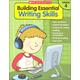 Building Essential Writing Skills: Grade 4