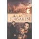 But Not Forsaken