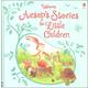 Aesop's Stories for Little Children (Usborne)
