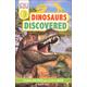 Dinosaurs Discovered (DK Reader Level 3)