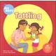 Help Me Be Good: Tattling