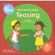 Help Me Be Good: Teasing