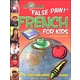 French For Kids (Little Linguists)