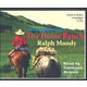 Home Ranch Audiobook CDs (Ralph Moody Audiobooks)