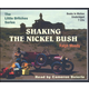 Shaking the Nickel Bush Audio CDs (R.Moody)