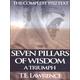 Seven Pillars of Wisdom: A Triumph - Complete 1922 Text