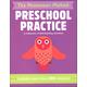 Preschool Practice (Montessori Method)