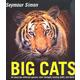 Big Cats: Revised Edition (Seymour Simon)