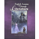 English Lessons Through Literature Secular Level G: Growing