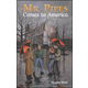 Mr. Pipes Comes to America