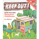 Keep Out! Build Your Own Backyard Clubhouse
