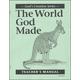 World God Made Teacher Manual (1st Edition)