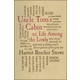 Uncle Toms Cabin or Life Among the Lowly (Word Cloud Classics)