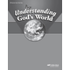 Understanding God's World Quizzes/Tests Key (4th Edition)