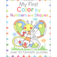 My First Color by Numbers and Shapes (My First Activity Book)