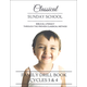 Classical Sunday School Family Drill Book Cycles 3 & 4